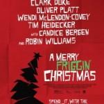 Trailer – A Merry Friggin' Christmas – O último filme de Robin Williams